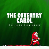 The Coventry Carol von The Augustana Choir