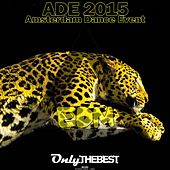 EDM Records Presents: Amsterdam Dance Event, ADE 2015 de Various Artists