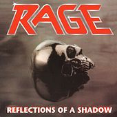 Reflections Of A Shadow (Original Version) by Rage