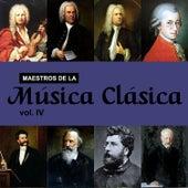 Maestros de la Música Clásica, Vol. IV by Various Artists