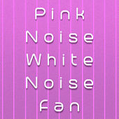 Pink Noise White Noise Fan by Mindful Meditation