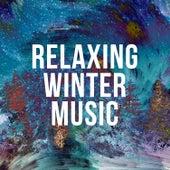 Relaxing Winter Music de Various Artists