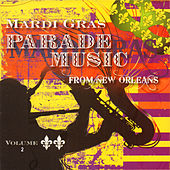 Mardi Gras Parade Music from New Orleans, Vol. 2 by Various Artists