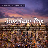American Pop (Relaxing Instrumental Renditions of American Pop Classics) by Judson Mancebo