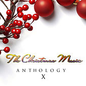 The Christmas Music Anthology, Vol. 10 by Various Artists