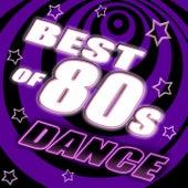 Best of 80's Dance, Vol. 2 - #1 80's Dance Club Hits Remixed de Various Artists