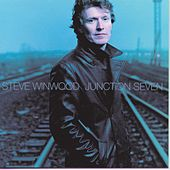 Junction Seven de Steve Winwood