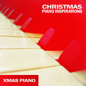 A Christmas Piano Inspirations von Xmas Piano