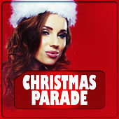 Christmas Parade by Various Artists