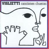Canciones Chuecas by Daniel Viglietti
