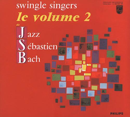 Jazz Sebastian Bach Vol. 2 by The Swingle Singers