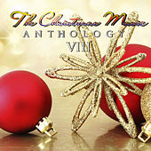 The Christmas Music Anthology, Vol. 8 by Various Artists