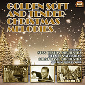 Golden Soft and Tender Christmas Melodies by Various Artists