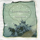 A Lost Hollow Christmas Vol. 1 by Lost Hollow