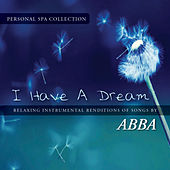 I Have a Dream (Relaxing Instrumental Renditions of Songs by Abba) de Judson Mancebo