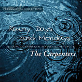 Rainy Days and Mondays (Relaxing Instrumental Renditions of Songs by the Carpenters de Judson Mancebo