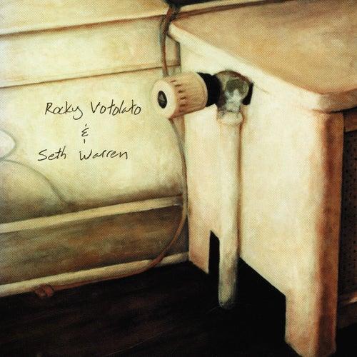 Rocky Votolato & Seth Warren by Rocky Votolato