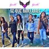Se Que Brillaras by Giselle