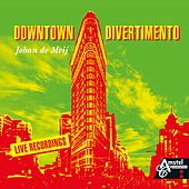 Downtown Divertimento (Live Recording) by Johan de Meij