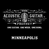 The Acoustic Guitar Project: Minneapolis 2014 de Various Artists
