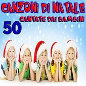 50 Canzoni di Natale cantate dai Bambini (2015) von Various Artists