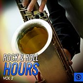 Rock & Roll Hours, Vol. 2 von Various Artists