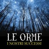 I nostri successi (I nostri successi) by Le Orme