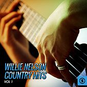Willie Nelson Country Hits, Vol. 1 by Willie Nelson