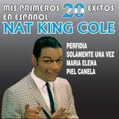 Mis Primeros 20 Éxitos En Español de Nat King Cole