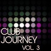 Club Journey, Vol. 3 - EP von Various Artists
