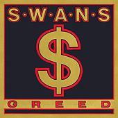 Greed / Time Is Money (Bastard) de Swans