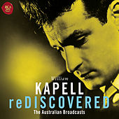 Kapell reDiscovered by William Kapell