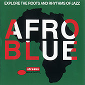 Afro Blue - Explore The Roots And Rhythms Of Jazz von Various Artists