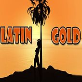 Latin Gold von Various Artists