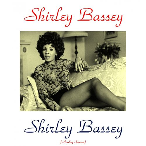 Shirley Bassey (Analog Source) by Shirley Bassey