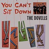 You Can't Sit Down by The Dovells