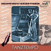 Tanztempo : Beschwingte Tanzrhythmen by Various Artists