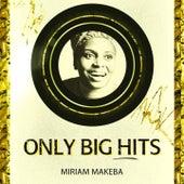 Only Big Hits de Miriam Makeba
