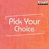 Pick Your Choice by Various Artists