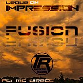 Leave An Impression - Single by Fusion