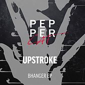 Bhanger - Single by The Upstroke