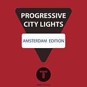 Progressive City Lights Amsterdam Edition de Various Artists