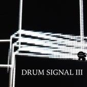 Drum Signal III de Various Artists