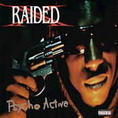 Psycho Active by X-Raided