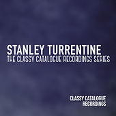 Stanley Turrentine - The Classy Catalogue Collection Series by Stanley Turrentine
