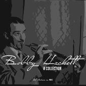 Bobby Hackett - A Collection by Bobby Hackett