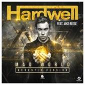 Mad World (Acoustic Version) von Hardwell