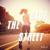 Beat The Street, Vol. 2 (Road Pushing Beats) by Various Artists