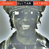 Live in Panama - City von Johnny 'Guitar' Watson