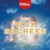 Les Voix Sacrées - Radio Classique von Various Artists
